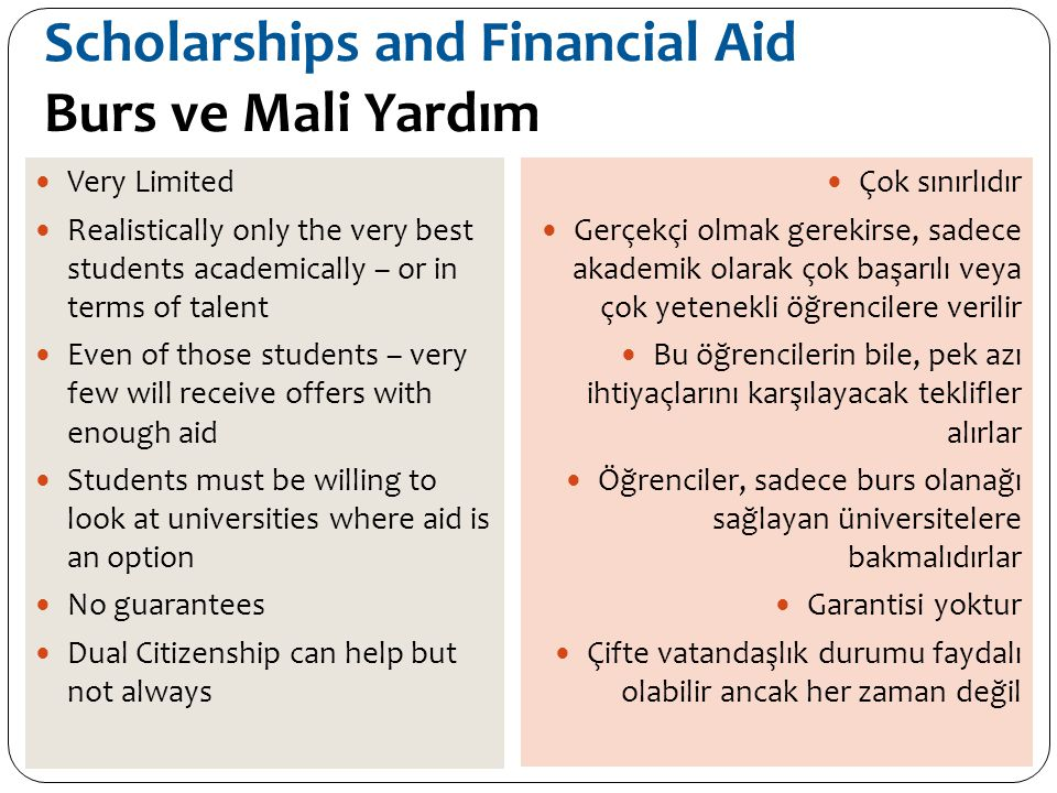 Scholarships and Financial Aid Burs ve Mali Yardım