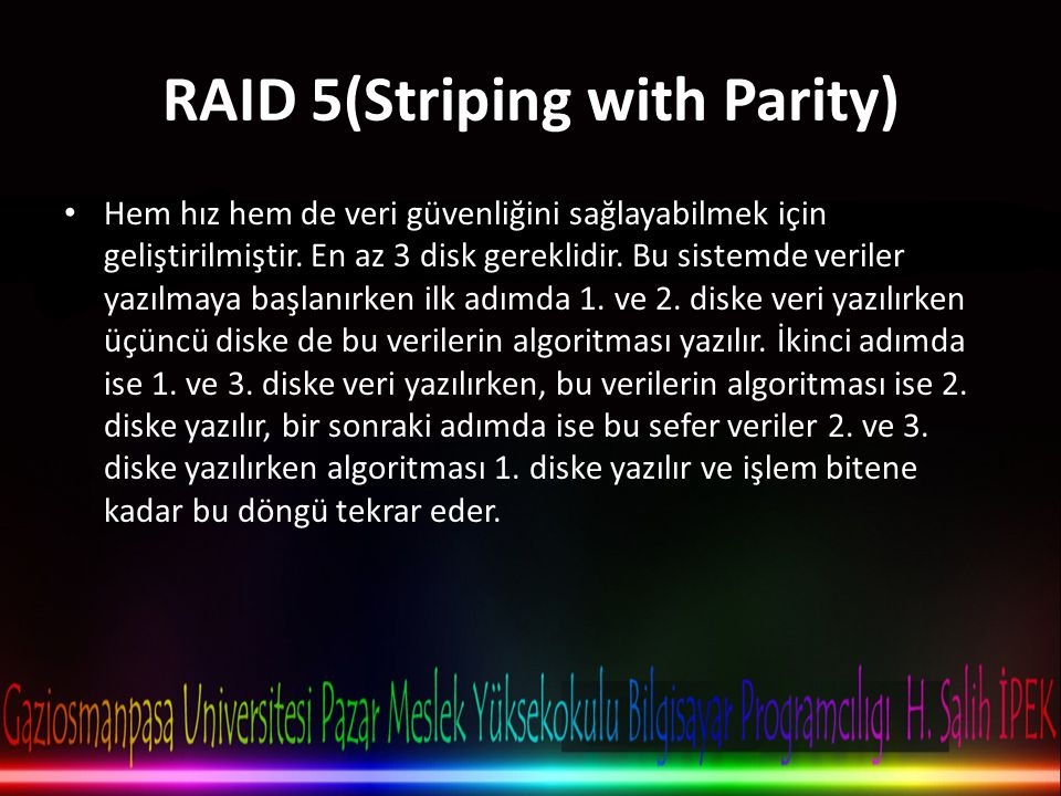RAID 5(Striping with Parity)