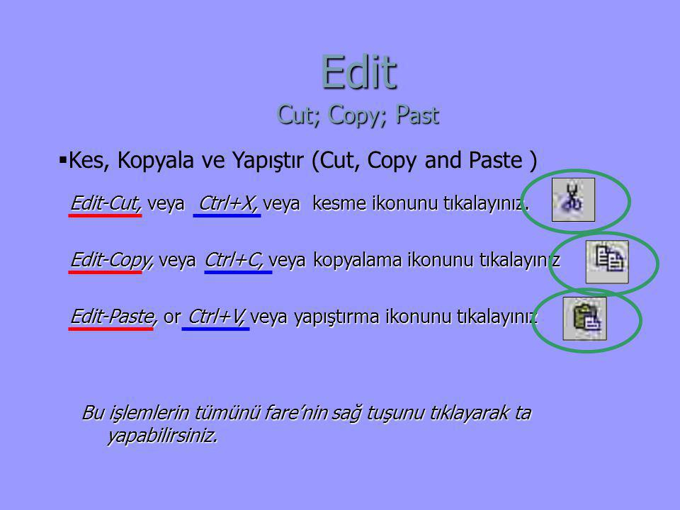 Edit Cut; Copy; Past Kes, Kopyala ve Yapıştır (Cut, Copy and Paste )
