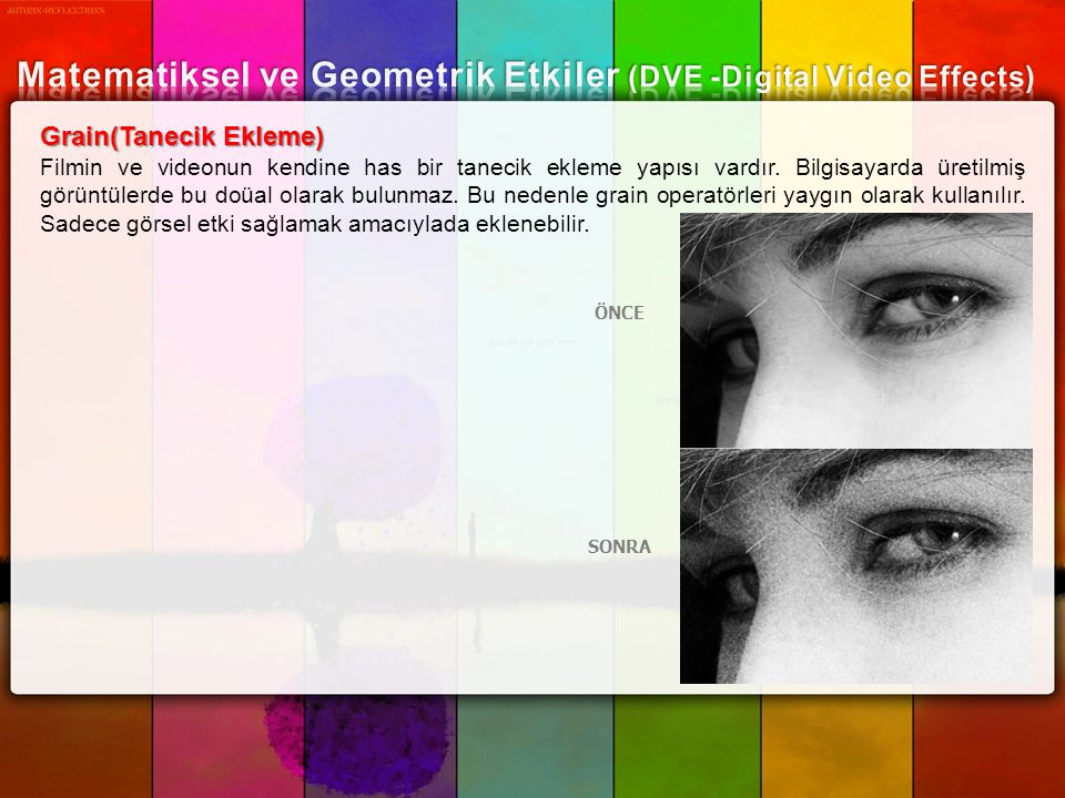 Matematiksel ve Geometrik Etkiler (DVE -Digital Video Effects)