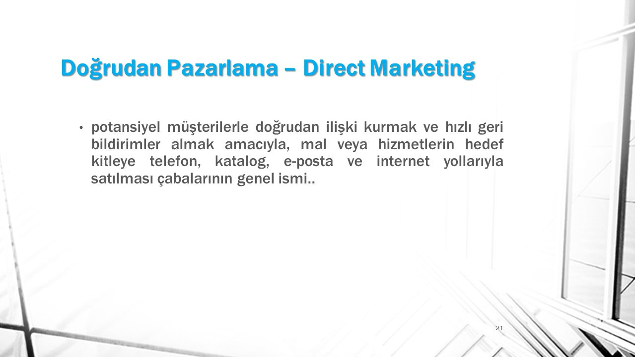Doğrudan Pazarlama – Direct Marketing