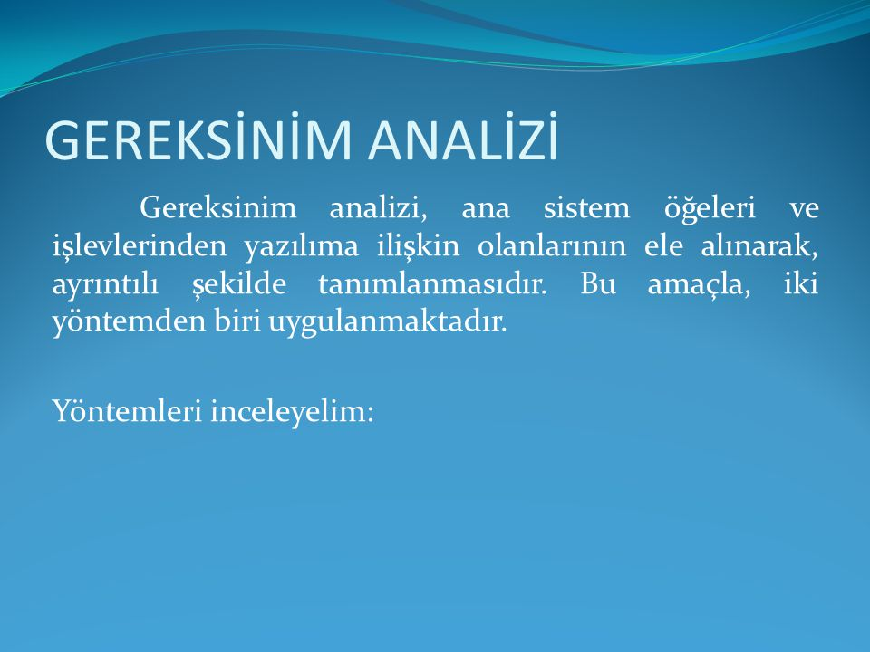 GEREKSİNİM ANALİZİ