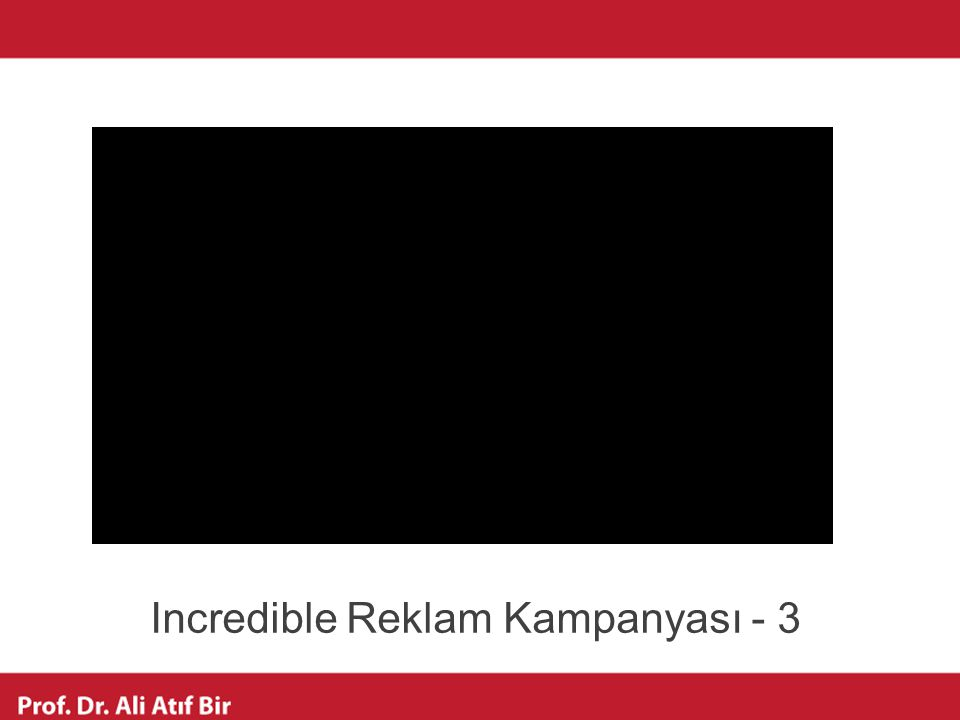 Incredible Reklam Kampanyası - 3