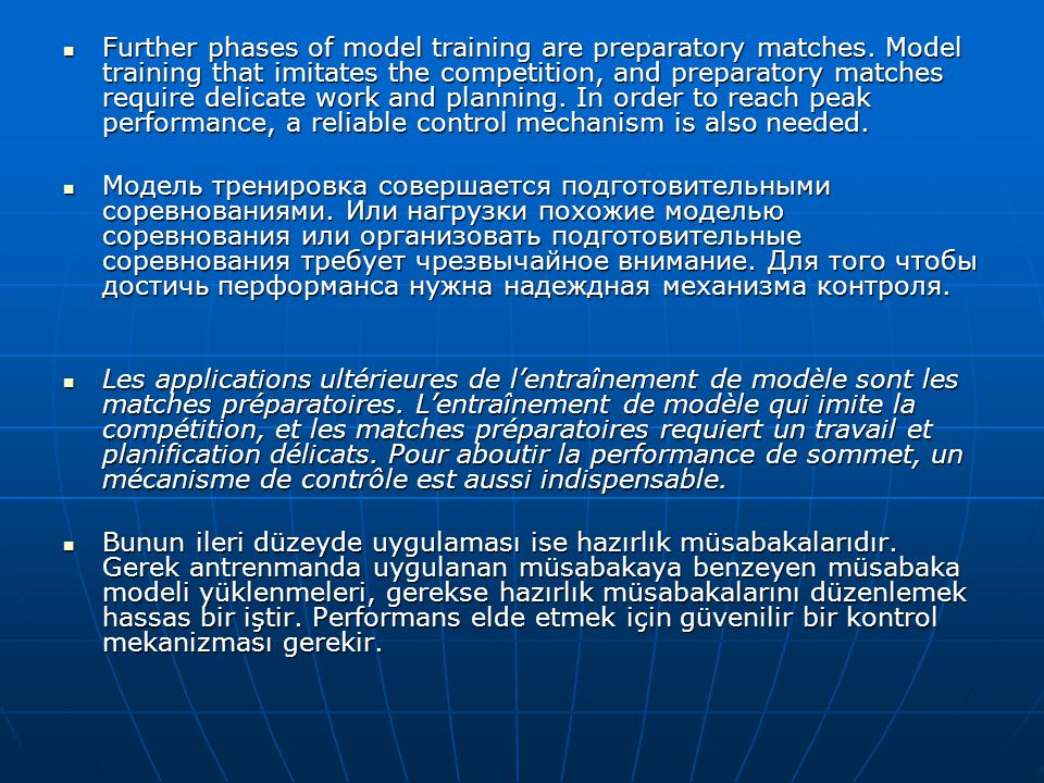 Further phases of model training are preparatory matches