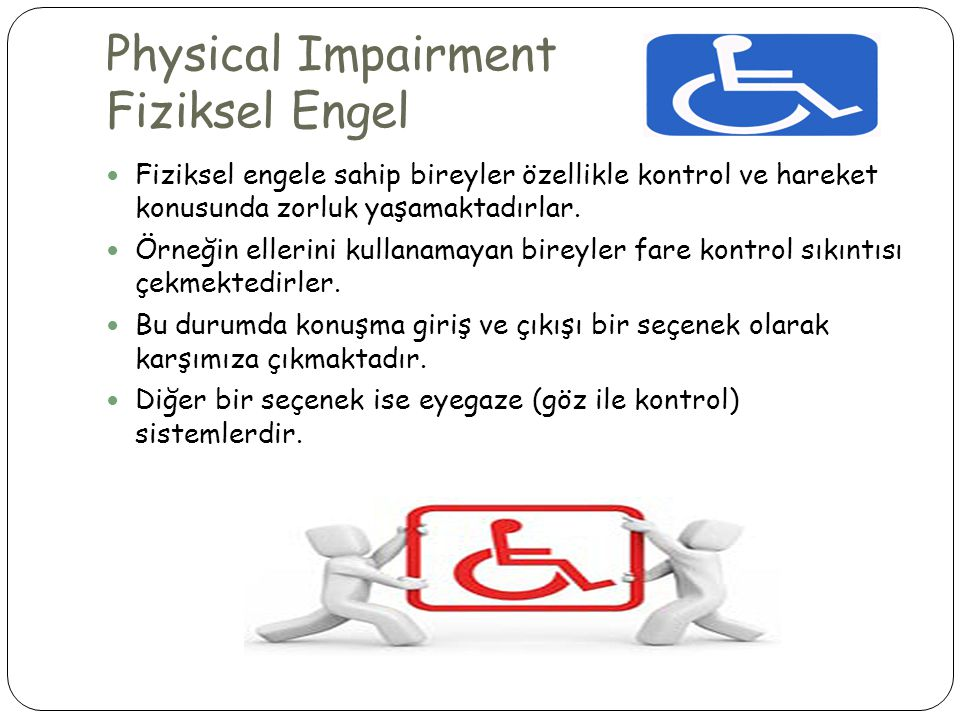 Physical Impairment Fiziksel Engel