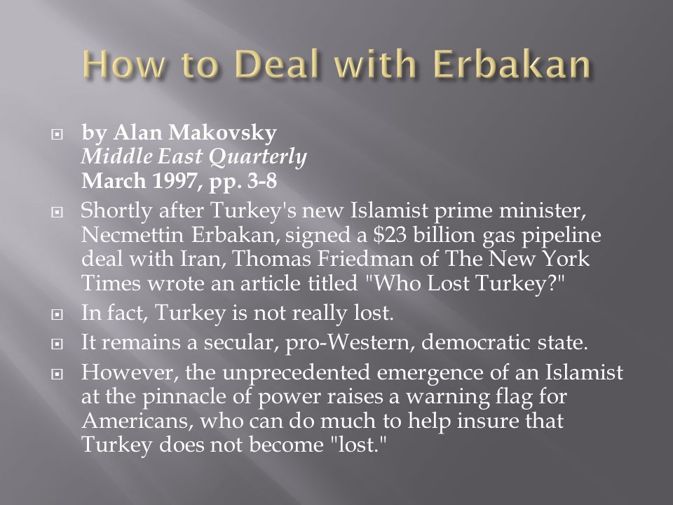 How to Deal with Erbakan