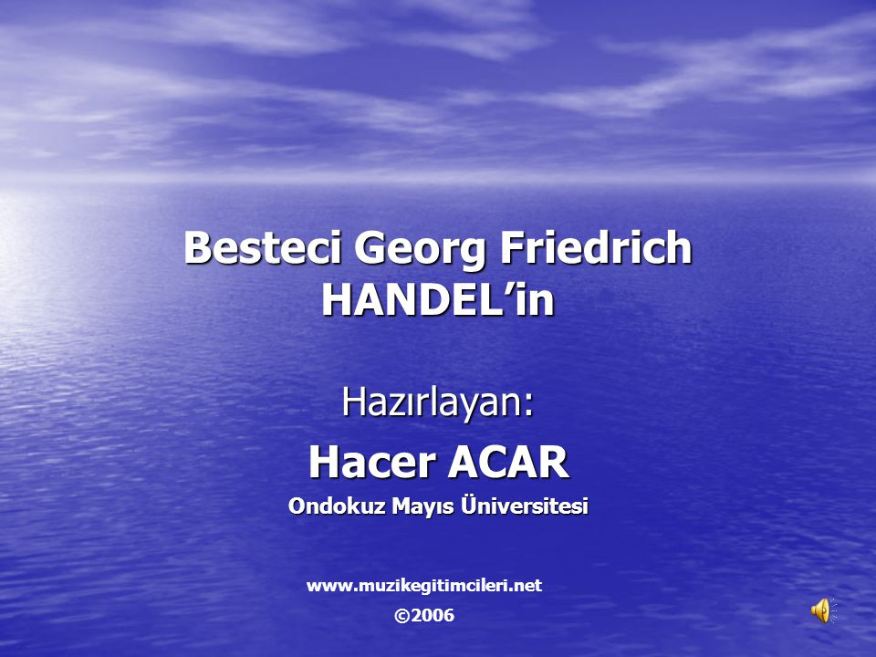 Besteci Georg Friedrich HANDEL'in