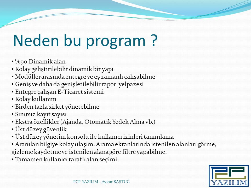 Neden bu program %90 Dinamik alan