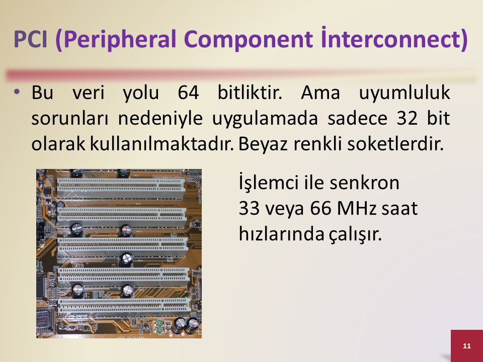 PCI (Peripheral Component İnterconnect)