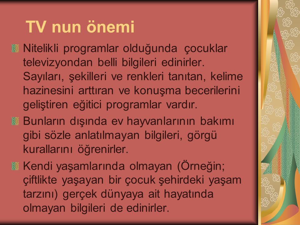 TV nun önemi