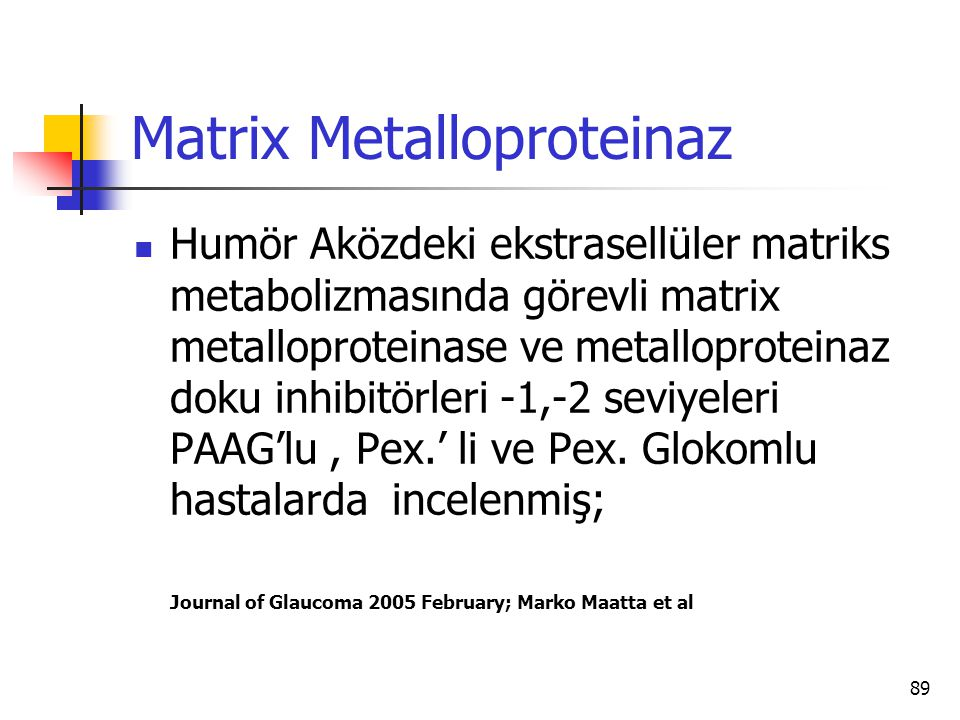 Matrix Metalloproteinaz
