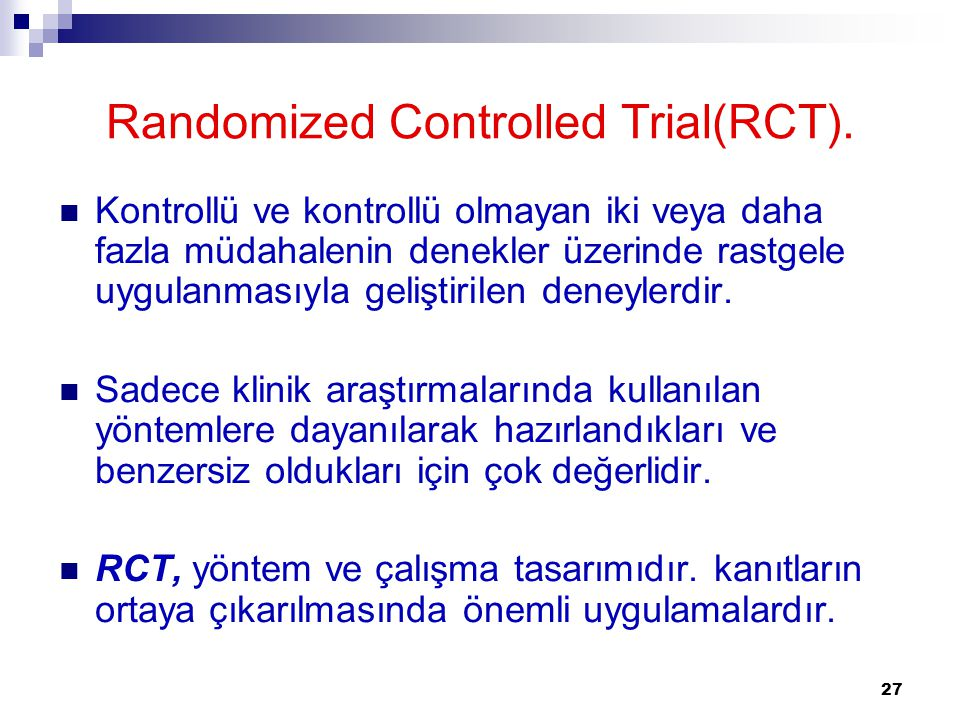 Randomized Controlled Trial(RCT).