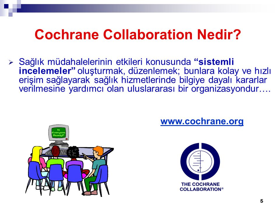 Cochrane Collaboration Nedir