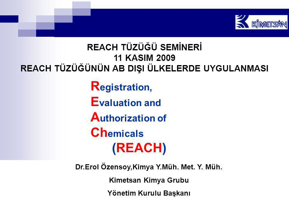 Registration, Evaluation and Authorization of Chemicals (REACH)