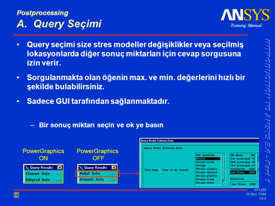 Postprocessing A. Query Seçimi
