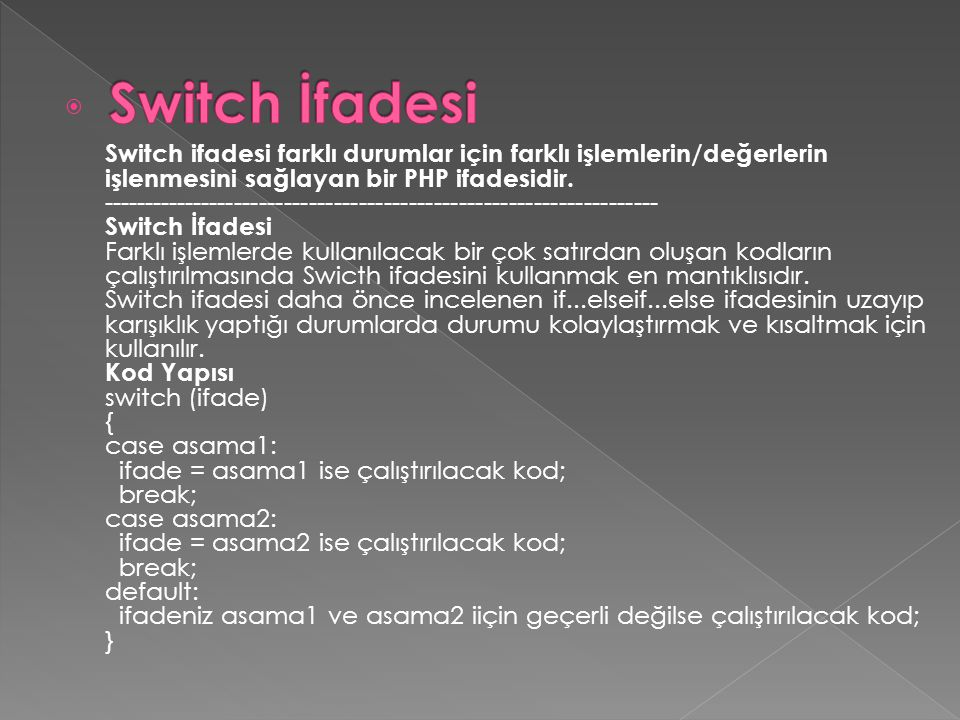 Switch İfadesi