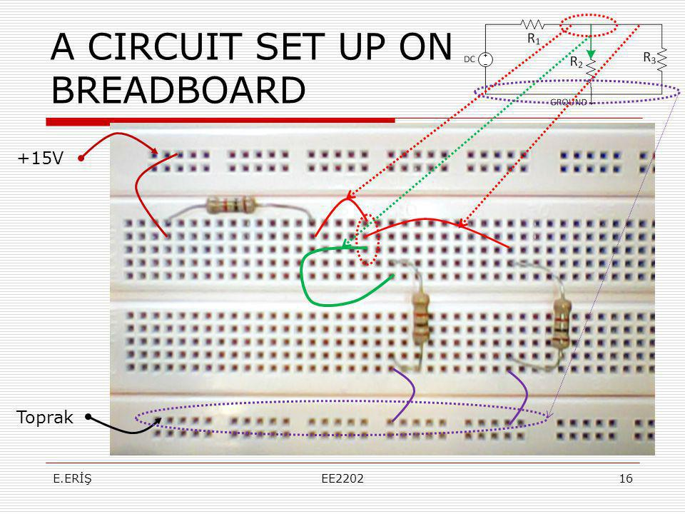 A CIRCUIT SET UP ON BREADBOARD