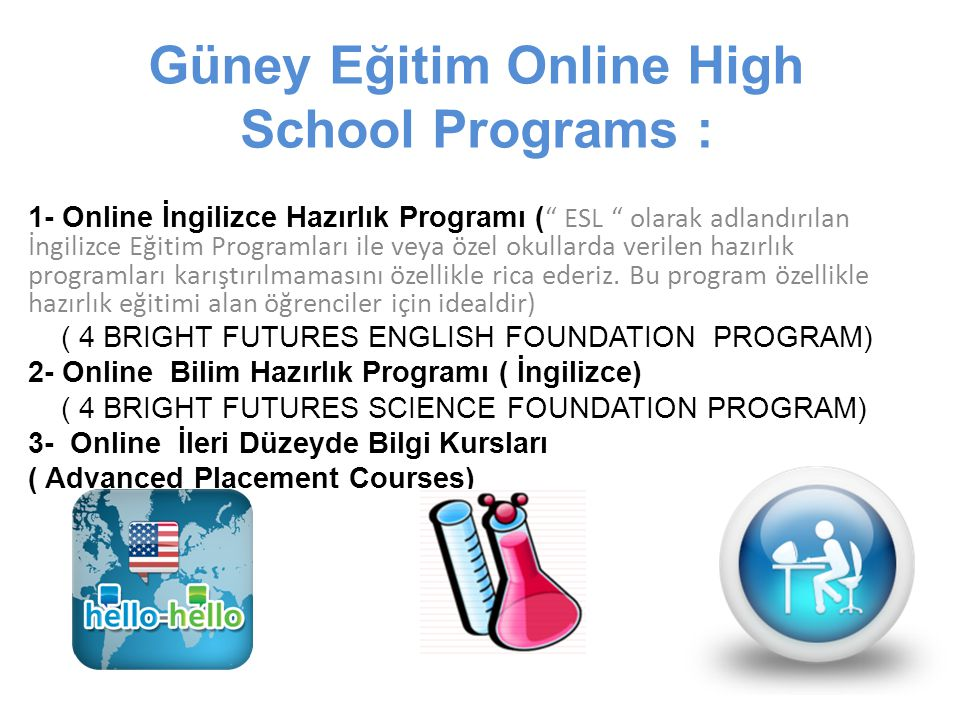 Güney Eğitim Online High School Programs :