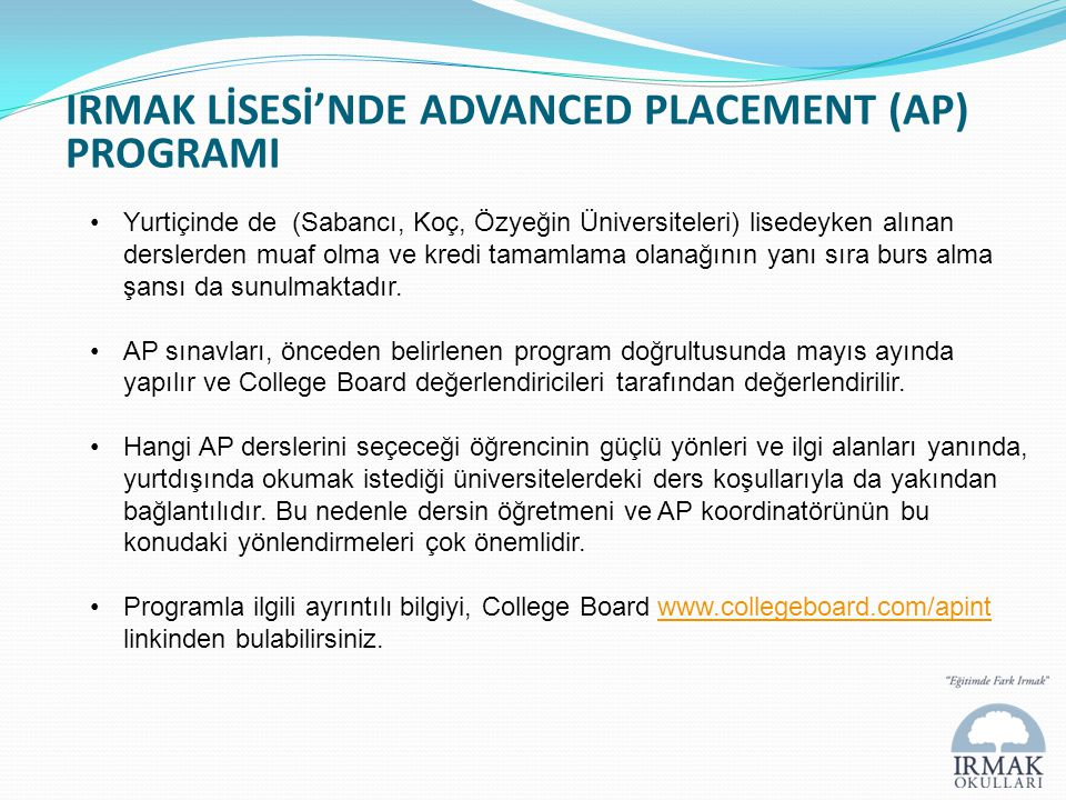 IRMAK LİSESİ'NDE ADVANCED PLACEMENT (AP) PROGRAMI