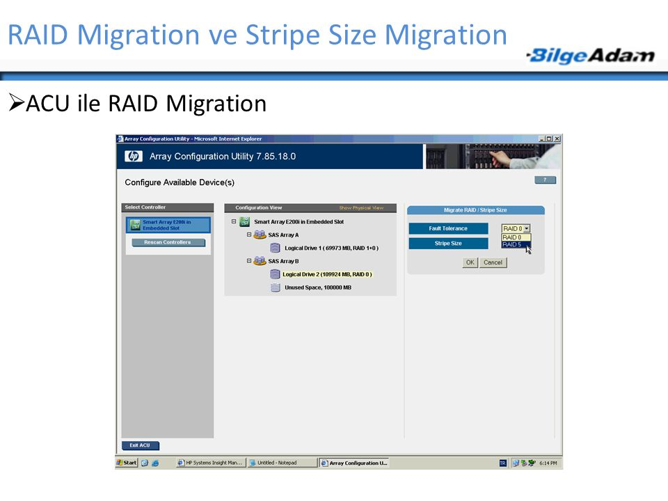 RAID Migration ve Stripe Size Migration