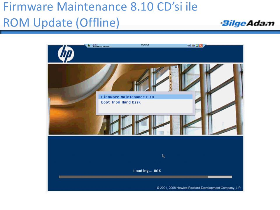 Firmware Maintenance 8.10 CD'si ile ROM Update (Offline)