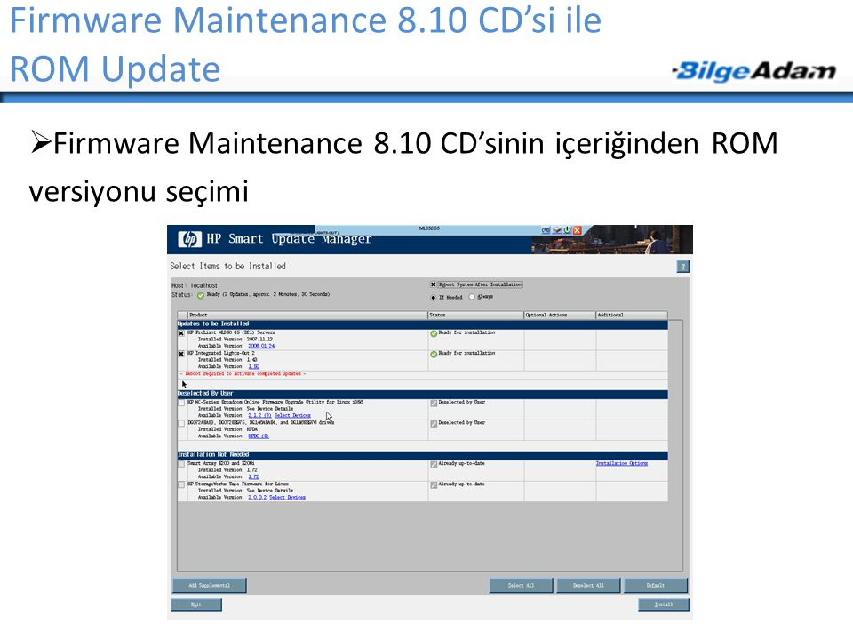 Firmware Maintenance 8.10 CD'si ile ROM Update