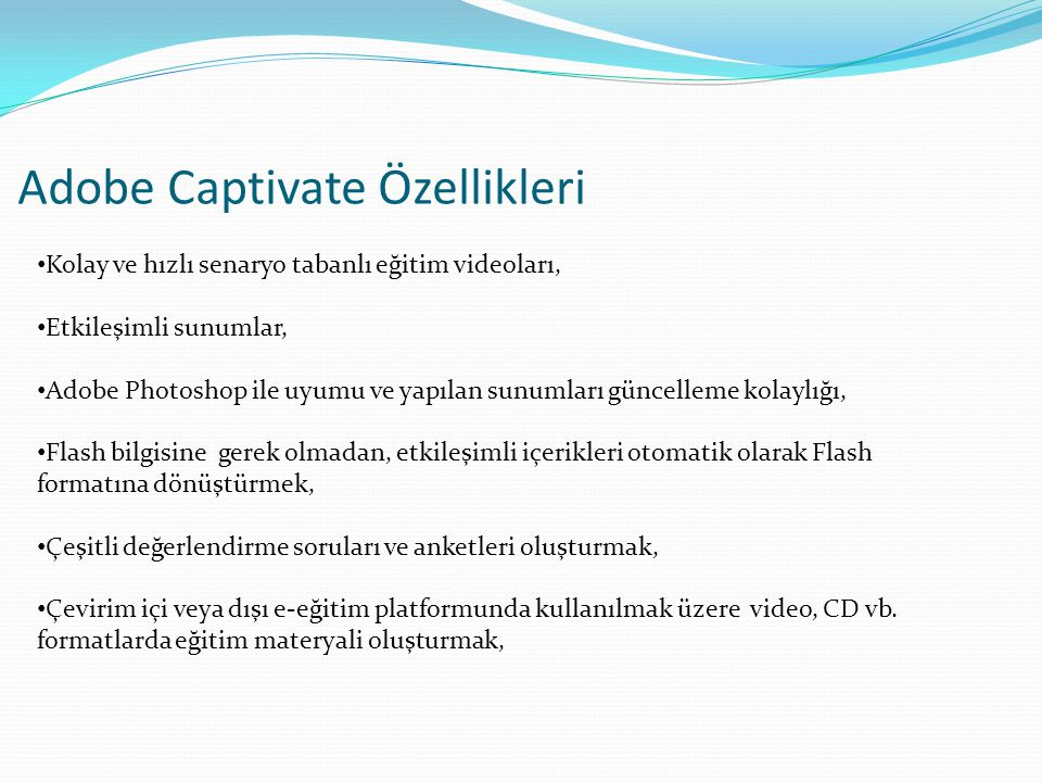 Adobe Captivate Özellikleri