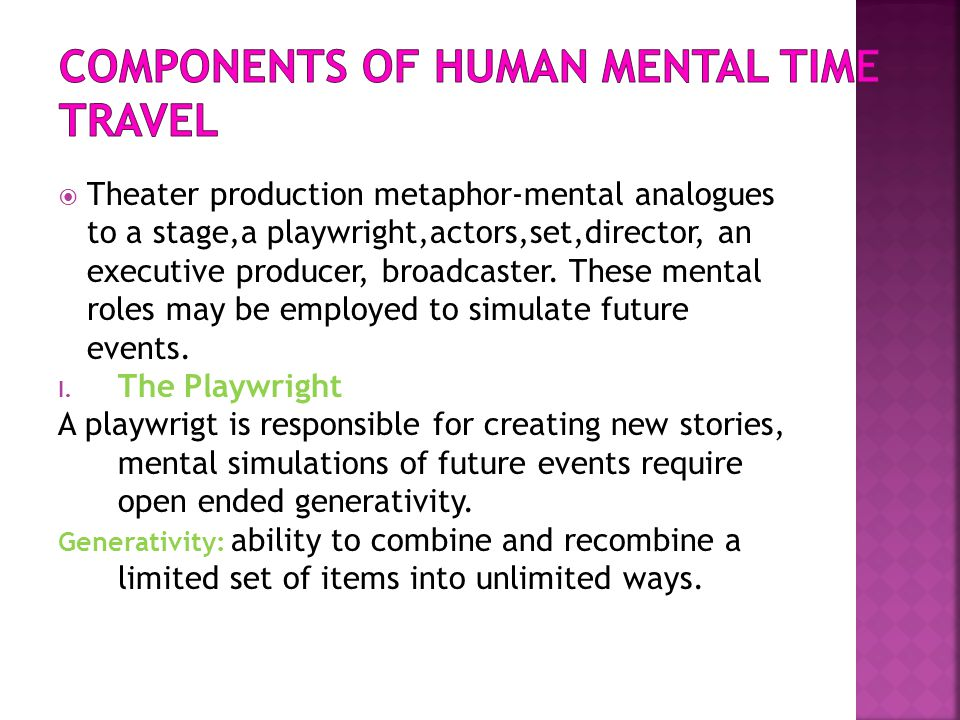 Components of human mental time travel