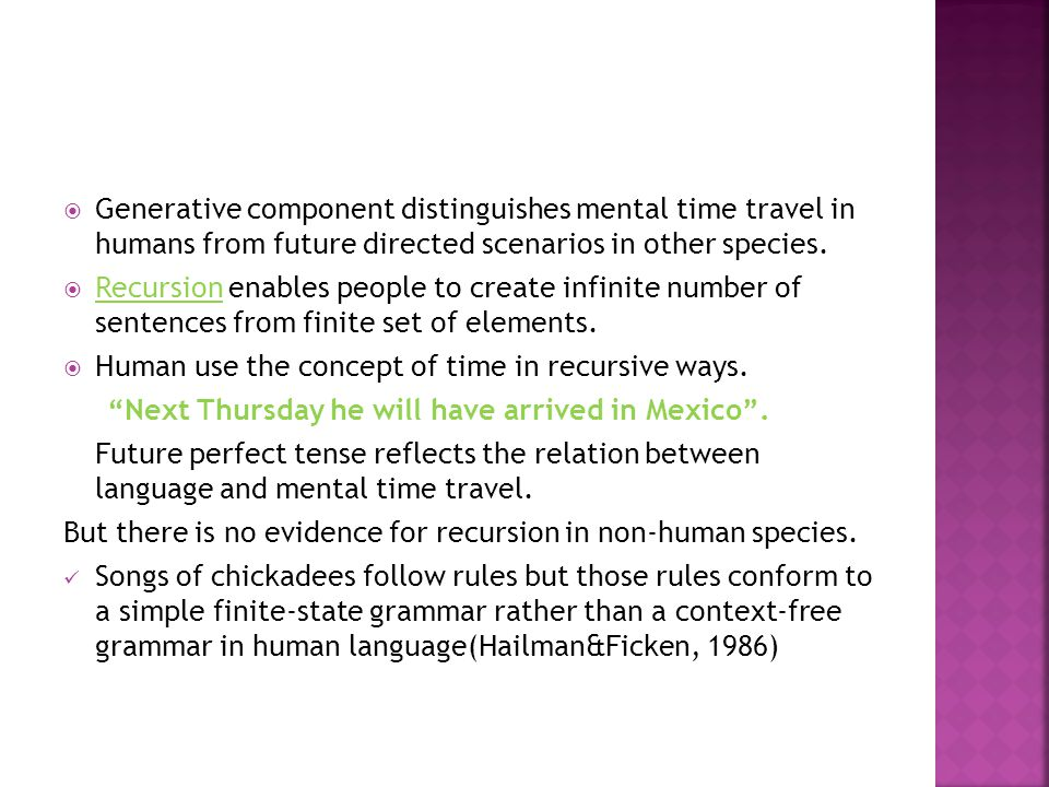 Human use the concept of time in recursive ways.