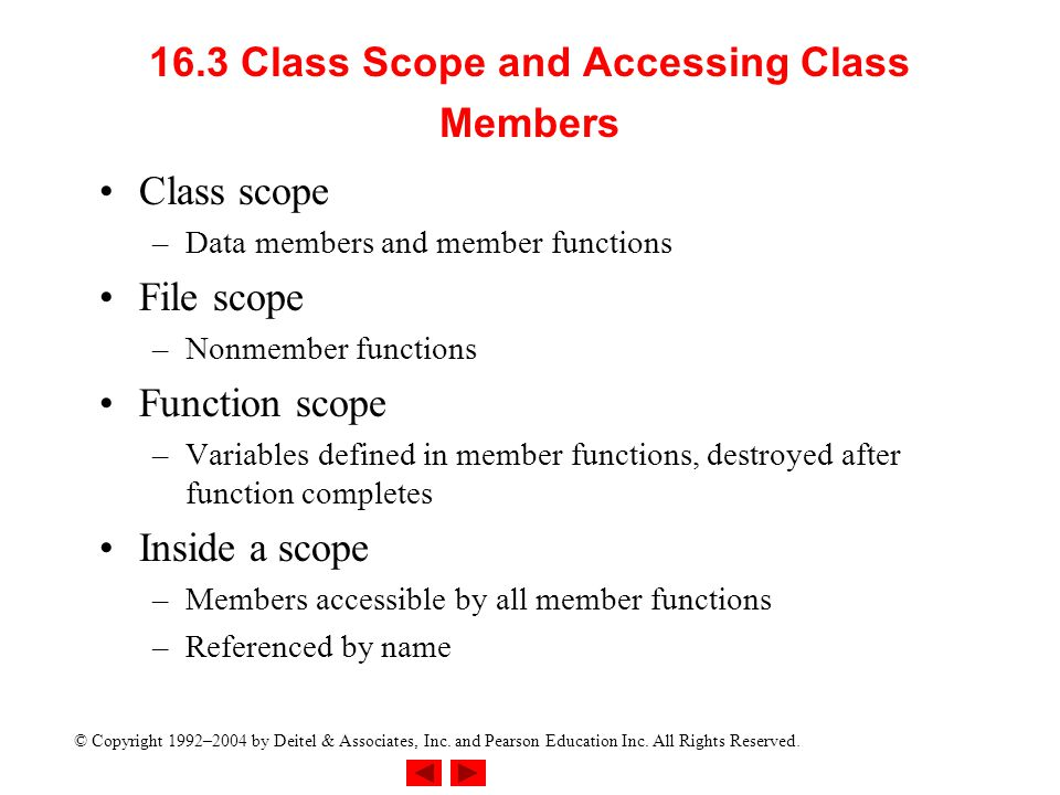 16.3 Class Scope and Accessing Class Members