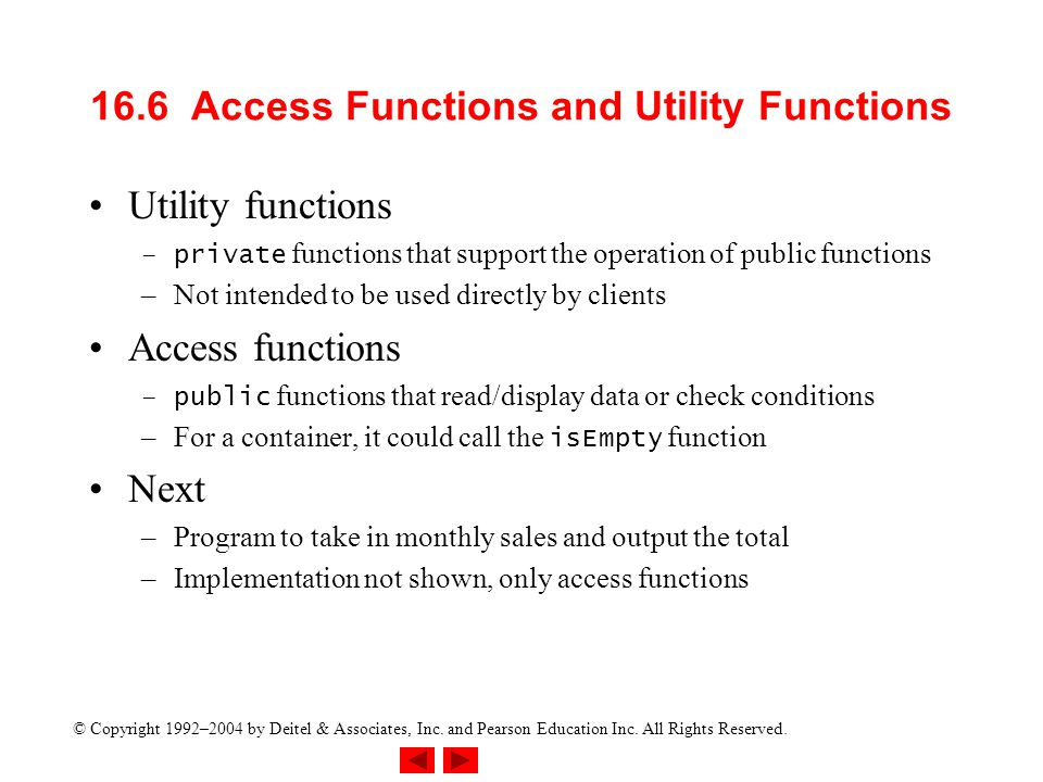16.6 Access Functions and Utility Functions
