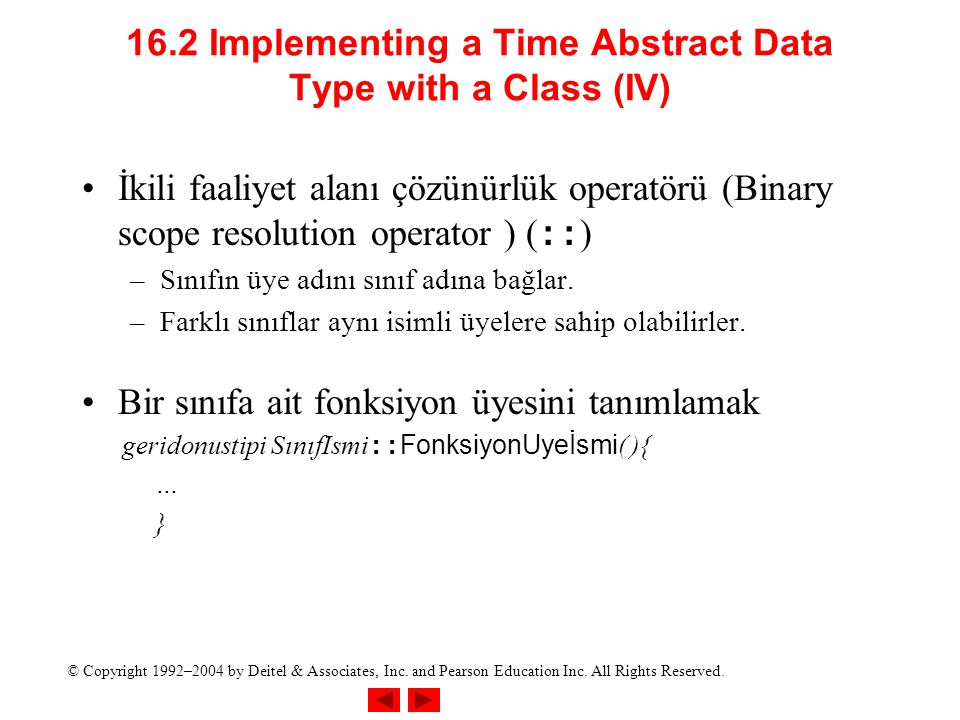 16.2 Implementing a Time Abstract Data Type with a Class (IV)