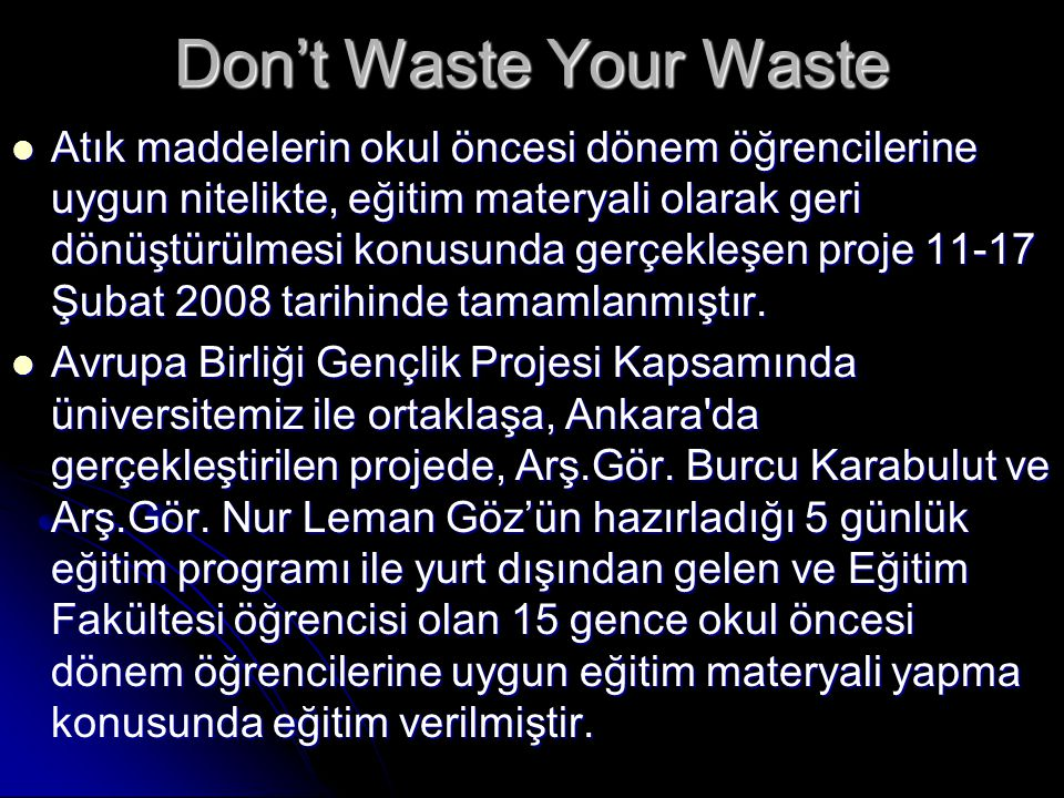 Don't Waste Your Waste
