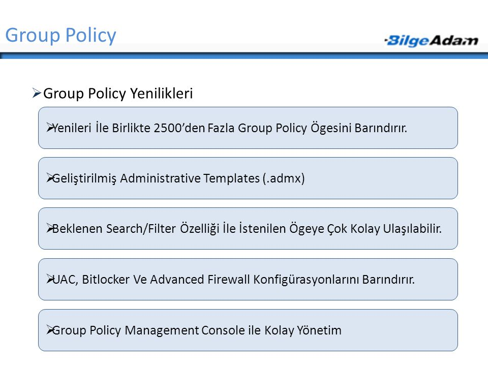 Group Policy Group Policy Yenilikleri
