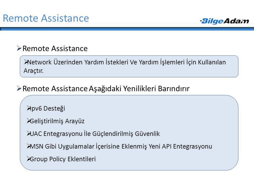 Remote Assistance Remote Assistance