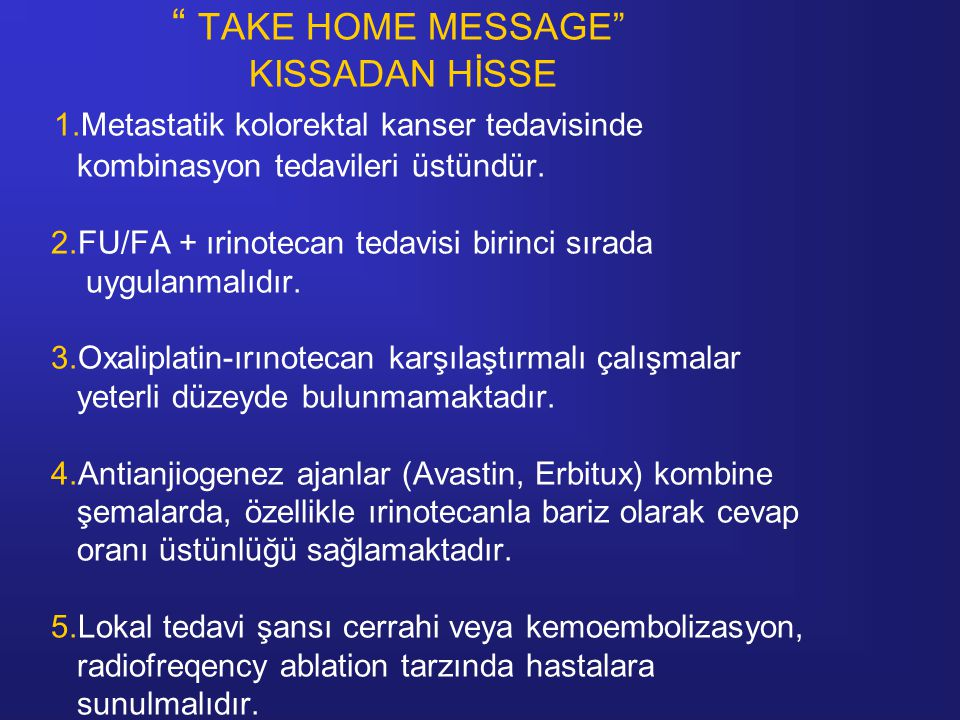 TAKE HOME MESSAGE KISSADAN HİSSE 1