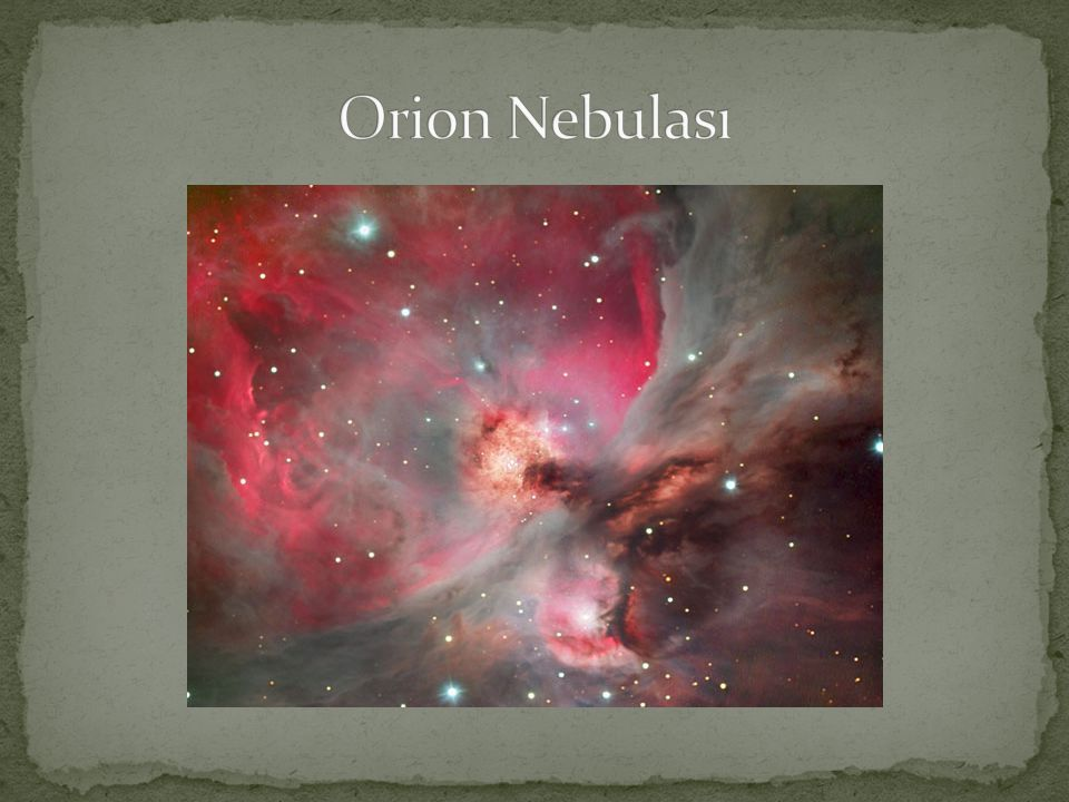 Orion Nebulası