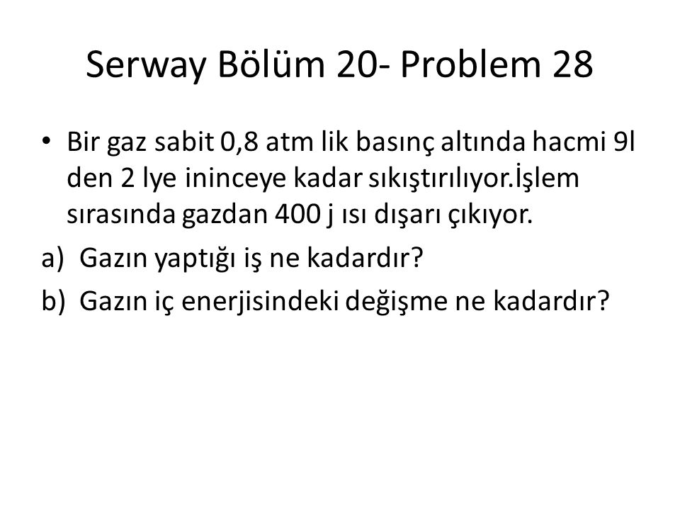 Serway Bölüm 20- Problem 28