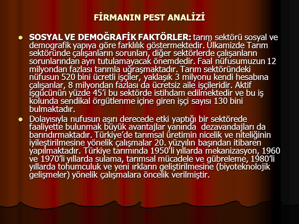 FİRMANIN PEST ANALİZİ