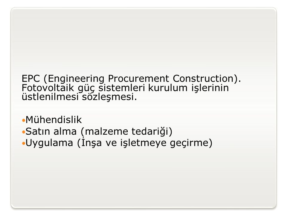 EPC (Engineering Procurement Construction)