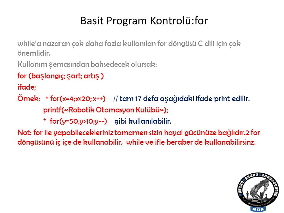 Basit Program Kontrolü:for