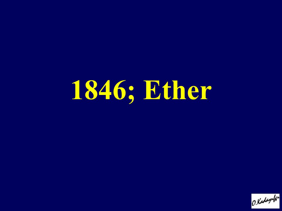 1846; Ether