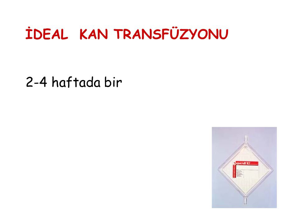 İDEAL KAN TRANSFÜZYONU