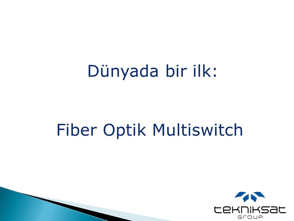 Fiber Optik Multiswitch