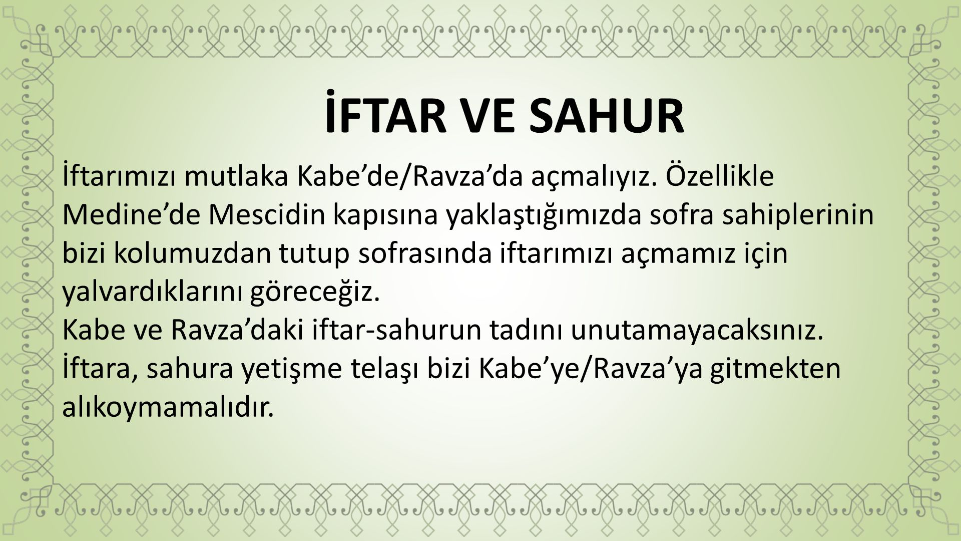 İFTAR VE SAHUR