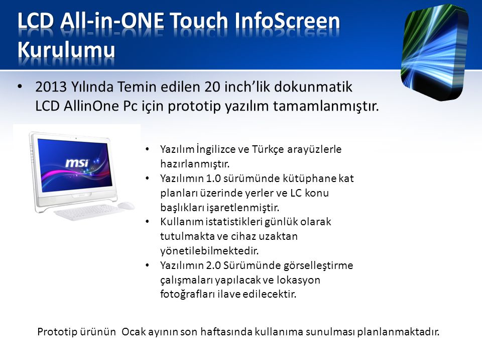LCD All-in-ONE Touch InfoScreen Kurulumu