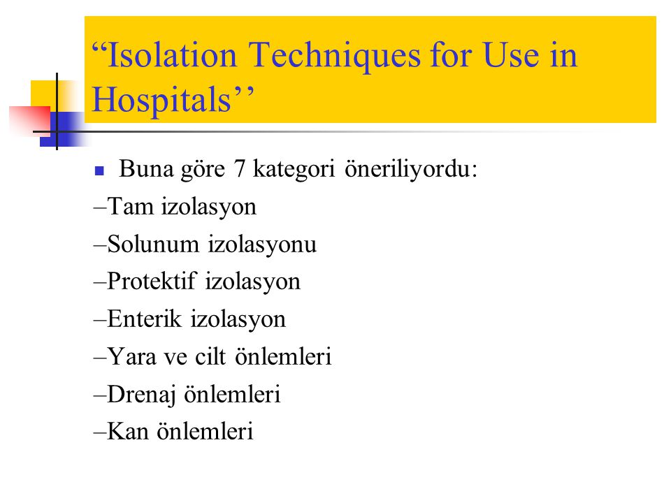 Isolation Techniques for Use in Hospitals''