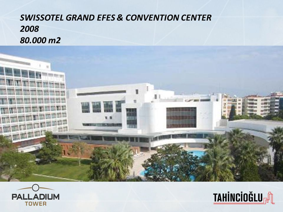 SWISSOTEL GRAND EFES & CONVENTION CENTER
