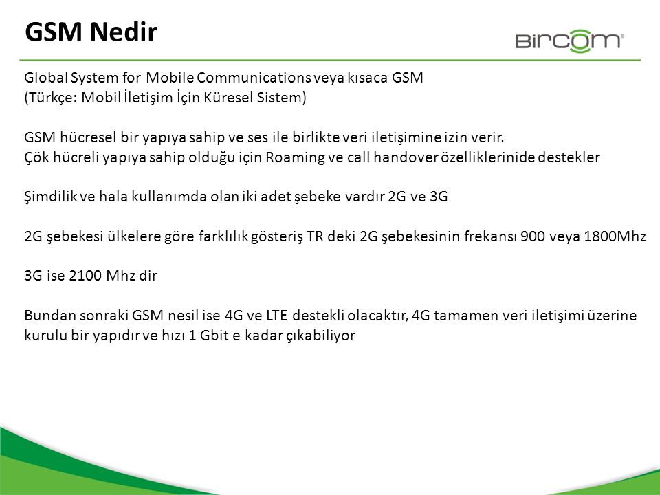 GSM Nedir Global System for Mobile Communications veya kısaca GSM