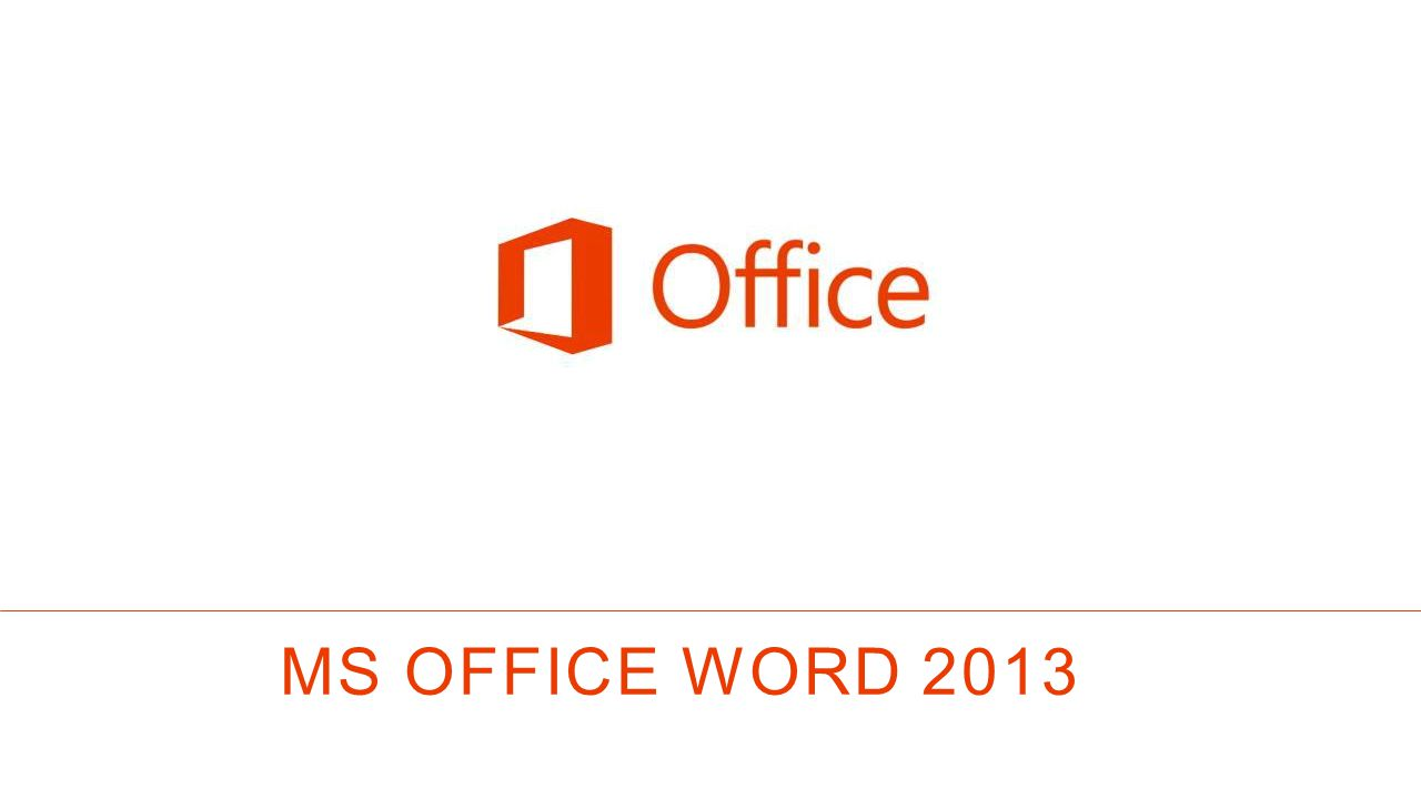MS OFFICE Word 2013